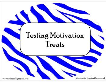 Testing Motivation Treats for Teachers/Staff