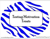 Testing Motivation Treats for Teachers/Staff