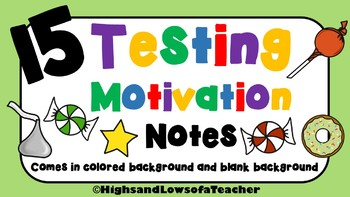 Testing Motivation and Encouragement Notes/ Treat Tags (15 total)