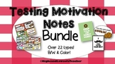 Testing Motivation and Encouragement Notes/ Treat Tags BUNDLE