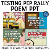 Testing Pep Rally Poem PowerPoint