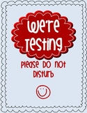 Testing, Please Do Not Disturb Wall Sign