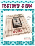 Testing Poster: Quiet, Do Not Disturb