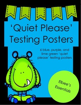 Testing Posters (Blue, Green, & Purple)