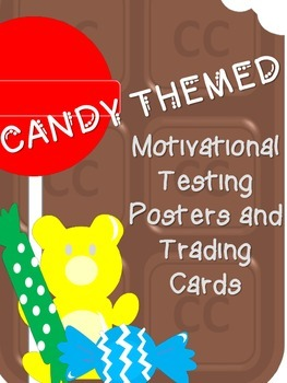 Motivational Testing Posters and Trading Cards - Candy Theme