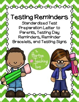 Testing Preparation and Reminders