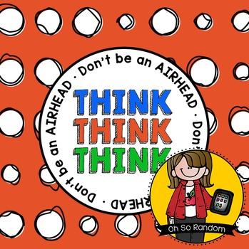 Testing Reward   Don't be an AIRHEAD...Think!
