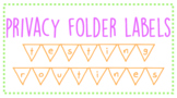 Testing Routines: Privacy Folder Labels