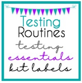 Testing Routines: Testing Essentials Kit Labels