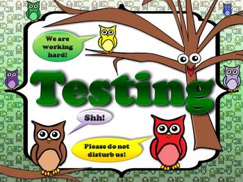 Testing Sign Poster - Owls Theme - 2 - King Virtue