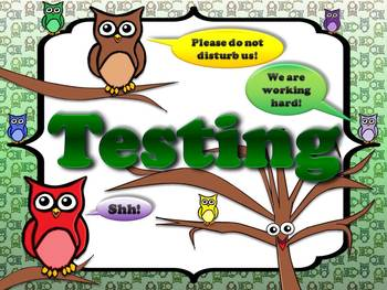 Testing Sign Poster - Owls Theme - King Virtue