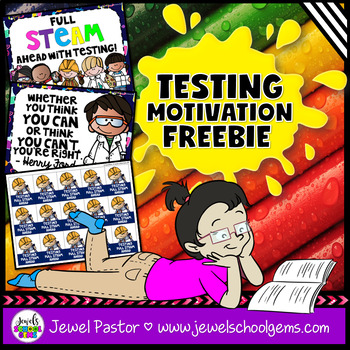 Testing Sign, Testing Motivation Poster and Testing Brag Tags FREE