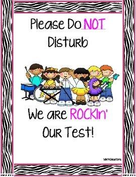 Testing Sign- We are Rockin' The Test