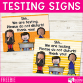Testing Signs | FREE