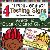 Testing Signs! Troll-erific!