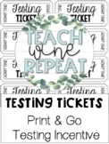 Testing Tickets- Printable Testing Incentive