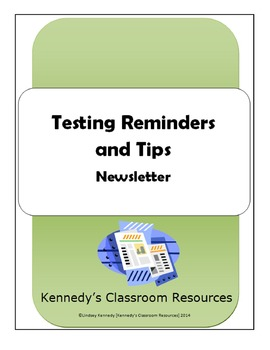 Testing Tips and Reminders - Newsletter (Editable!)