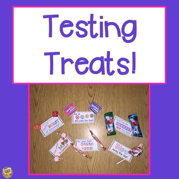 Testing Treats!  Start off your testing days with a little treat!