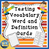 Testing Vocabulary Word and Definition Cards