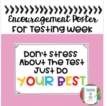 Testing Week Encouragement Poster *FREEBIE*