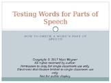 Testing Words for Parts of Speech