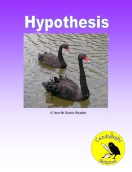 Testing a Hypothesis (820L) - Science Informational Reading Passage