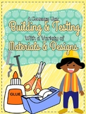 Testing and Building With a Variety of Materials and Desig