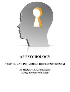 Testing and Individual Differences Exam for AP Psychology