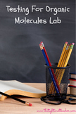 Testing for Organic Molecules Lab