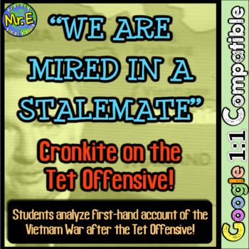 Tet Offensive Activity in Vietnam War: Students Examine Cronkite's Tet Analysis!