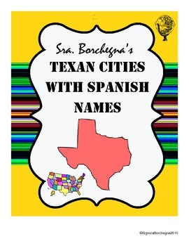 Texan Cities with Spanish Names - 4 pages with puzzles