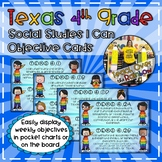 Texas 4th Grade Social Studies I Can Objective Cards