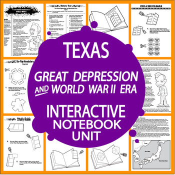 Great Depression and WW II Era – 7th Grade Texas History Interactive Notebook
