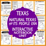 Natural Texas & Its People Era–7th Grade Texas History–2019 Texas 7th Grade TEKS