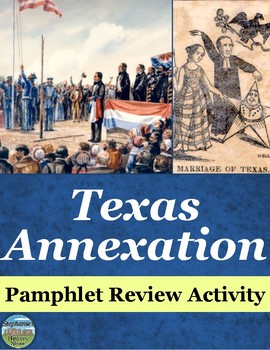 Texas Annexation Pamphlet Review Activity