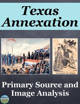Texas Annexation Primary Source and Image Analysis