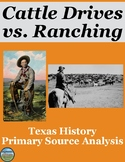 Texas Cattle Drives and Ranching Primary Source Analysis