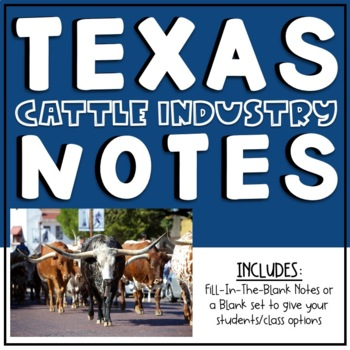 Texas Cattle Industry Notes
