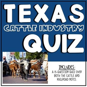 Texas Cattle/Railroads Quiz