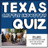 Texas Cattle Industry and Railroads Quiz - 4.4B/4.4C