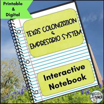 Texas Colonization INTERACTIVE NOTEBOOK