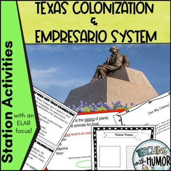 Texas Colonization LITERACY ACTIVITIES
