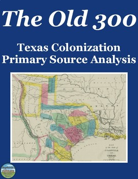 Texas Colonization Primary Source Analysis