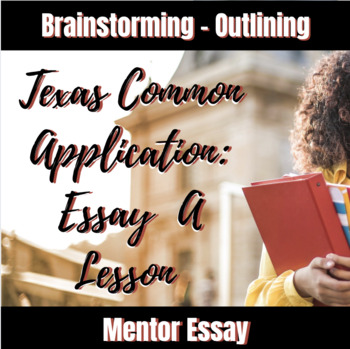 Texas Common Application Essay Writing Lesson