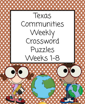 Texas Communities Weekly Crossword Puzzles Weeks 1-8