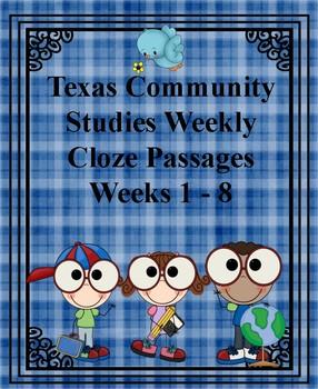Texas Community Studies Weekly Weeks 1-8 Cloze Passages