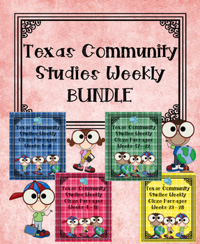 Texas Community Studies Weekly Weeks 1-28 Cloze Passages Bundle