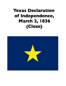 Texas' Declaration of Independence from Mexico, 1836 (Full-Text Cloze)