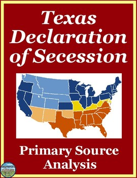 Texas Declaration of Secession Primary Source Analysis