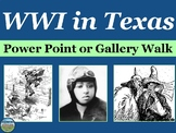 Texas During WWI Power Point with Note Guide